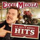 En jävla massa hits/Eddie Meduza