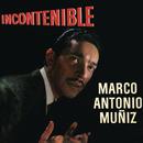 Incontenible/Marco Antonio Muñíz