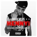 Henny Bundle/Mack Wilds