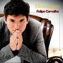 Mensagem/Felipe Carvalho