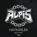 HatKärlek feat.Faraz/Alpis