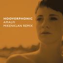 Amalfi (Mikenklan Remix)/Hooverphonic