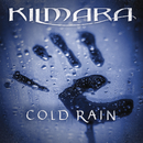 Cold Rain/Kilmara