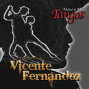 Mano a Mano - Tangos a la Manera de Vicente Fernández/Vicente Fernández