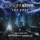 "The Edge (From the Motion Picture ""The Amazing Spider-Man 2"")/Tonight Alive"