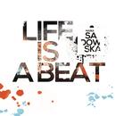 Life Is a Beat/Maria Sadowska
