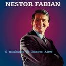 El Muchacho de Buenos Aires/Néstor Fabián