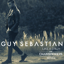 Like a Drum (The Chainsmokers Remix)/Guy Sebastian