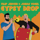 Gypsy Drop (Radio Edit)/Filip Jenven feat. Jonas Vogel