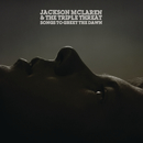 Songs To Greet The Dawn/Jackson McLaren And The Triple Threat