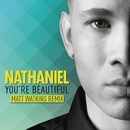 You're Beautiful (Matt Watkins Remix)/Nathaniel