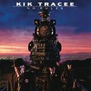 No Rules/Kik Tracee