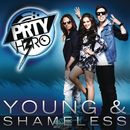 Young & Shameless/PRTY H3RO