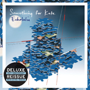 Echolalia (Deluxe Edition)/Something For Kate