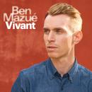 Vivant/Ben Mazué