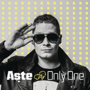 Only One/Aste
