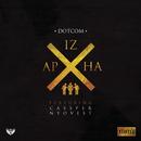 Izapha feat.Cassper Nyovest/DotCom