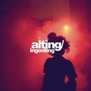 Alting / Ingenting/Ukendt Kunstner