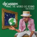 Make the World Go Round feat.R. Kelly/DJ Cassidy