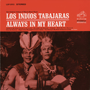 Always in My Heart/Los Indios Tabajaras