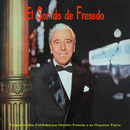 El Sonido de Fresedo/Osvaldo Fresedo y su Orquesta Típica