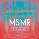 Secondhand ^2:  The Remixes/MS MR