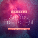 Are You Free Tonight (Ghosts of Venice Remix)/September
