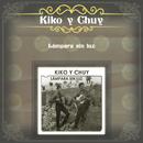 Lámpara Sin Luz/Kiko y Chuy