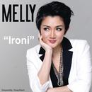 Ironi/Melly Mono