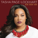 Here Right Now/Tasha Page-Lockhart
