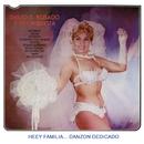 Heey Familia........... Danzón Dedicado/Emilio B. Rosado y Su Orquesta