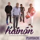 A Glória em Movimento (Playback)/Kainon