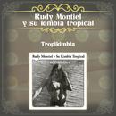 Tropikimbia/Rudy Montiel y Su Kimbia Tropical