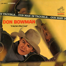 Our Man in Trouble/Don Bowman