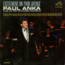 Excitement on Park Avenue, Live at the Waldorf-Astoria/Paul Anka