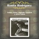 Cuatro Cirios, Sagrado Corazón y Otros Éxitos/Rosita Rodríguez