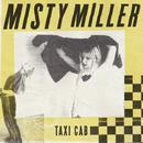 Taxi Cab/Misty Miller