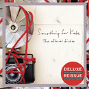 The Official Fiction (Deluxe Edition)/Something For Kate