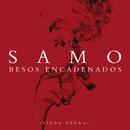 Besos Encadenados (La Viuda Negra)/Samo