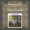 Homenaje a Agustín Lara/Carmela Rey