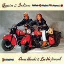 Gypsies & Indians/Anna Hanski & Lee Hazlewood
