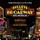 Bullets Over Broadway (Original Broadway Cast Recording)/Original Broadway Cast of Bullets Over Broadway
