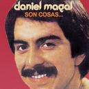 Son Cosas.../Daniel Magal