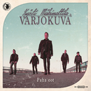 Paha oot (You're No Good)/Kyösti Mäkimattila & Varjokuva