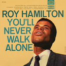 You'll Never Walk Alone/Roy Hamilton