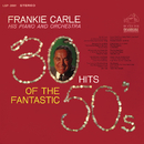 30 Hits of the Fantastic 50's/Frankie Carle his Piano and Orchestra