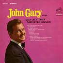 Sings Your All-Time Favorite Songs/John Gary