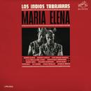 Maria Elena/Los Indios Tabajaras