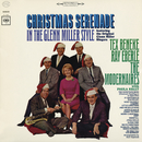 Christmas Serenade in the Glenn Miller Style/Tex Beneke, Ray Eberle & The Modernaires With Paula Kelly