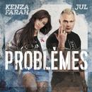 Problèmes feat.Jul/Kenza Farah